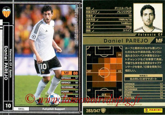 2015-16 - Panini WCCF - N° 283 - Dani PAREJO (Valencia CF)