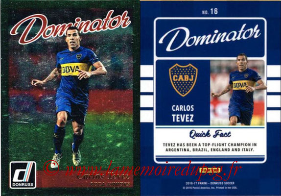 2016 - Panini Donruss Cards - N° D16 - Carlos TEVEZ (Boca Junior) (Dominator)