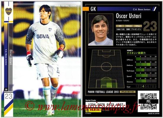 Panini Football League 2013 - PFL02 - N° 081 - Oscar Ustari ( C.A. Boca Juniors )