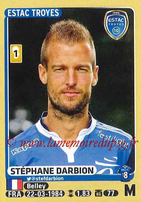 2015-16 - Panini Ligue 1 Stickers - N° 474 - Stéphane DARBION (ESTAC Troyes)