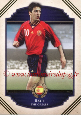 2014 - Futera World Football Unique - N° 113 - RAUL (The Greats)