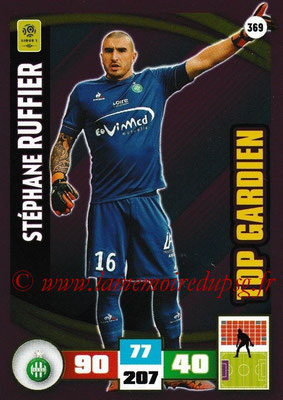2016-17 - Panini Adrenalyn XL Ligue 1 - N° 369 - Stéphane RUFFIER (Saint Etienne) (Top Gardien)