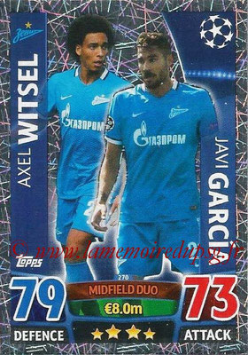 2015-16 - Topps UEFA Champions League Match Attax - N° 270 - Axel WITSEL + Javi GARCIA (FC Zenit) (Midfield Duo)