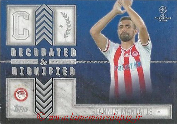 2015-16 - Topps UEFA Champions League Showcase Soccer - N° DD-GM - Giannis MANIATIS (Olympiacos FC) (Decorated and Dignified)