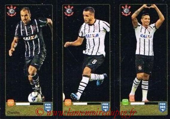 2015-16 - Panini FIFA 365 Stickers - N° 180-181-182 - DANILO + Renato AUGUSTO + LUCIANO (SC Corinthians)