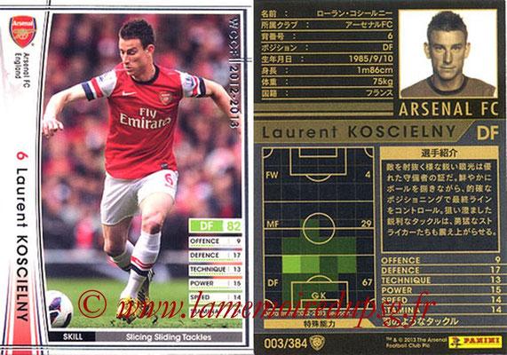 2012-13 - WCCF - N° 003 - Laurent KOSCIELNY (Arsenal FC)
