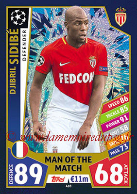 2017-18 - Topps UEFA Champions League Match Attax - N° 410 - Djibril SIDIBE (AS Monaco) (Man Of the Match)