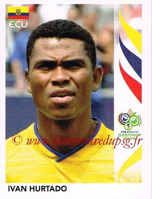 2006 - Panini FIFA World Cup Germany Stickers - N° 081 - Ivan HURTADO (Equateur)