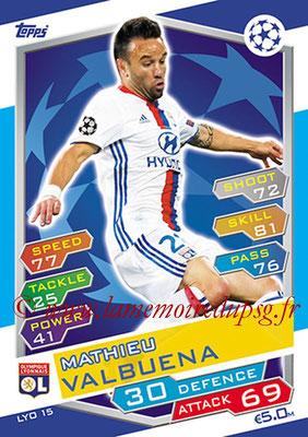 2016-17 - Topps UEFA Champions League Match Attax - N° LYO15 - Mathieu VALBUENA (Olympique Lyonnais)