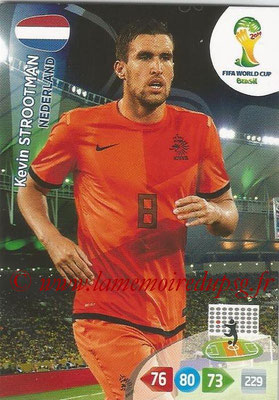 2014 - Panini FIFA World Cup Brazil Adrenalyn XL - N° 259 - Kevin STROOTMAN (Pays-Bas)