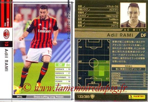 2013-14 - WCCF - N° 133 - Adil RAMI (Milan AC)