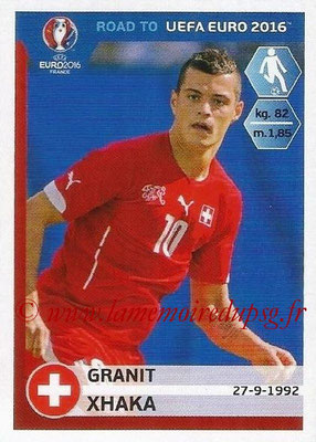 Panini Road to Euro 2016 Stickers - N° 360 - Granit XHAKA (Suisse)