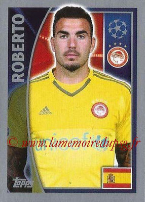 2015-16 - Topps UEFA Champions League Stickers - N° 408 - ROBERTO (Olympiacos FC)