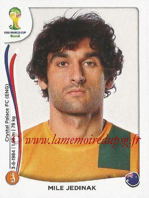 2014 - Panini FIFA World Cup Brazil Stickers - N° 174 - Mile JEDINAK (Australie)