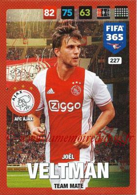 2016-17 - Panini Adrenalyn XL FIFA 365 - N° 227 - Joel VELTMAN (AFC Ajax)