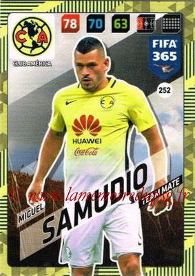 2017-18 - Panini FIFA 365 Cards - N° 252 - Miguel SAMUDIO (Club America)