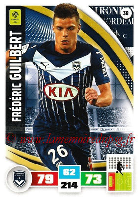 2016-17 - Panini Adrenalyn XL Ligue 1 - N° 038 - Frédéric GUILBERT (Bordeaux)