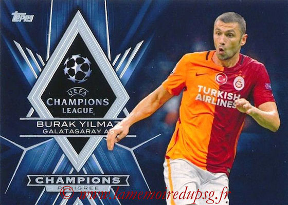 2015-16 - Topps UEFA Champions League Showcase Soccer - N° CP-BY - Burak YILMAZ (Galatasaray AS) (Champions Pedigree)