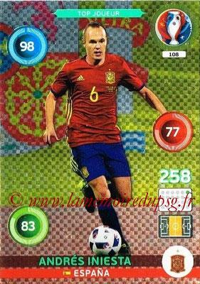 Panini Euro 2016 Cards - N° 108 - Andres INIESTA (Espagne) (Top Joueur)