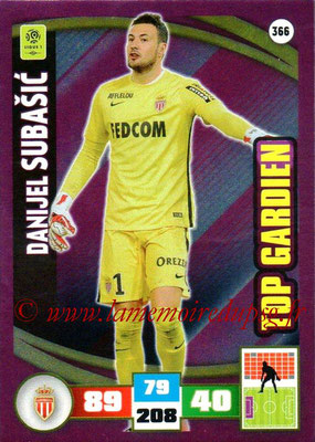 2016-17 - Panini Adrenalyn XL Ligue 1 - N° 366 - Danijel SUBASIC (Monaco) (Top Gardien)
