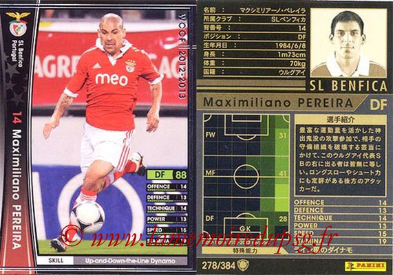 2012-13 - WCCF - N° 278 - Maximiliano PEREIRA (SL Benfica)