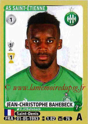 2015-16 - Panini Ligue 1 Stickers - N° 429 - Jean-Christophe BAHEBECK (AS Saint-Etienne)