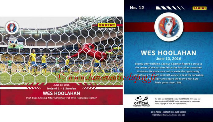 Panini Instant Euro 2016 - N° 012 - Wes HOOLAHAN