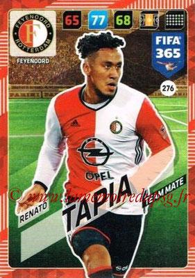 2017-18 - Panini FIFA 365 Cards - N° 276 - Renato TAPIA (Feyenoord)