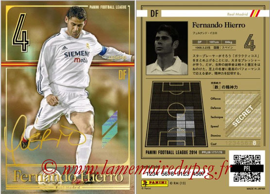 Panini Football League 2014 - PFL08 - N° 177 - Fernando HIERRO (Real Madrid) (Legend)