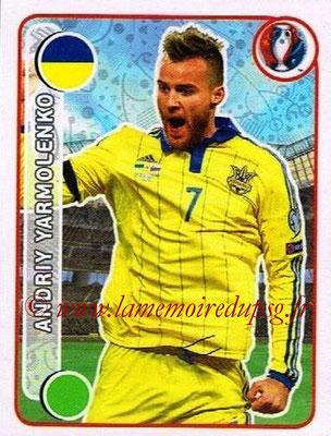 Panini Euro 2016 Stickers - N° 267 - Andriy YARMOLENKO (Ukraine)