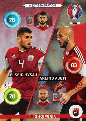 Panini Euro 2016 Cards - N° 348 - Elseid HYSAJ + Arlind AJETI (Albanie) (Next Generation)