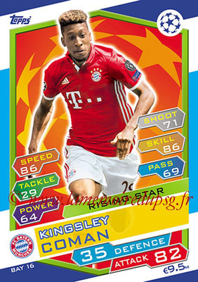 2016-17 - Topps UEFA Champions League Match Attax - N° BAY16 - Kingsley COMAN (FC Bayern Munich) (Rising Star)