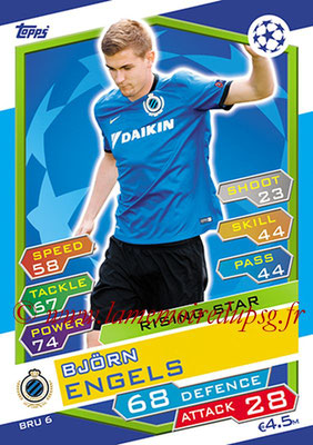 2016-17 - Topps UEFA Champions League Match Attax - N° BRU6 - Bjorn ENGELS (Club Brugge KV) (Rising Star)