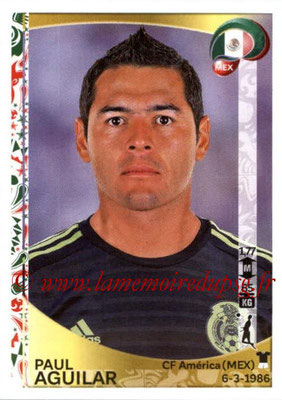 Panini Copa America Centenario USA 2016 Stickers - N° 212 - Paul AGUILAR (Mexique)