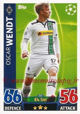 2015-16 - Topps UEFA Champions League Match Attax - N° 222 - Oscar WENDT (VfL Borussia Mönchengladbach)