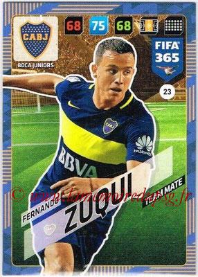 2017-18 - Panini FIFA 365 Cards - N° 023 - Fernando ZUQUI (Boca Juniors)