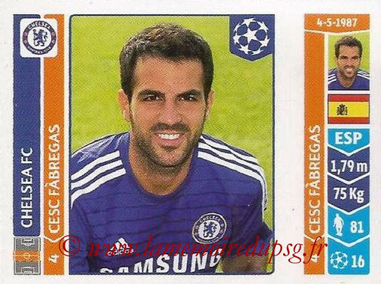 2014-15 - Panini Champions League N° 495 - Cesc FABREGAS (Chelsea FC)