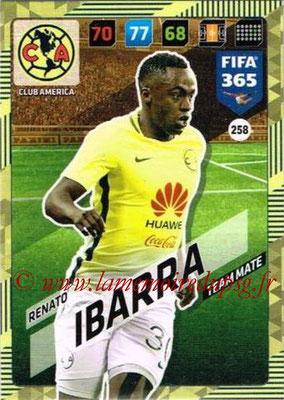 2017-18 - Panini FIFA 365 Cards - N° 258 - Renato IBARRA (Club America)
