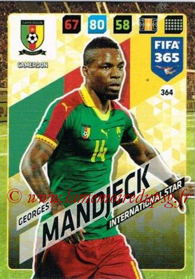 2017-18 - Panini FIFA 365 Cards - N° 364 - Georges MANDJECK (Cameroun) (International Star)