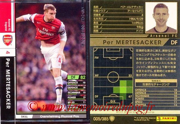 2013-14 - WCCF - N° 005 - Per MERTESACKER (Arsenal FC)