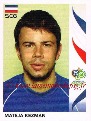 2006 - Panini FIFA World Cup Germany Stickers - N° 222 - Mateja KEZMAN (Serbie)