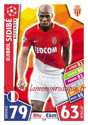2017-18 - Topps UEFA Champions League Match Attax - N° 238 - Djibril SIDIBE (AS Monaco)