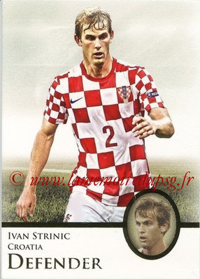 2013 - Futera World Football Unique - N° 028 - Ivan STRINIC (Croatie) (Defender)