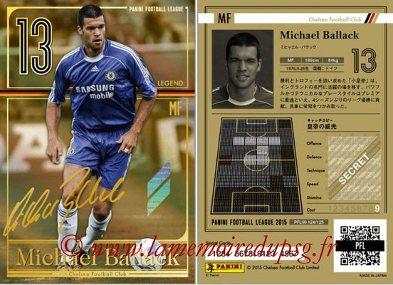Panini Football League 2015 - PFL09 - N° 124 - Michael BALLACK (Chelsea FC) (Legend)