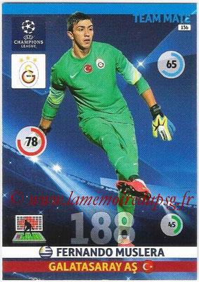 2014-15 - Adrenalyn XL champions League N° 136 - Fernando MUSLERA (Galatasaray AS)