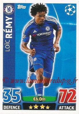 2015-16 - Topps UEFA Champions League Match Attax - N° 142 - Loïc RÉMY (Chelsea FC)