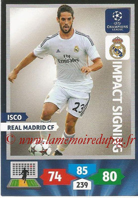 2013-14 - Adrenalyn XL champions League N° 285 - ISCO (Real Madrid CF) (Impact Signing)