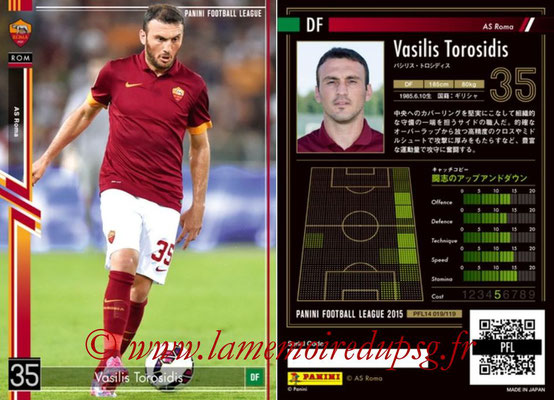 Panini Football League 2015 - PFL14 - N° 019 - Vasilis TOROSIDIS (AS Roma)