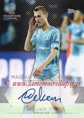 2015-16 - Topps UEFA Champions League Showcase Soccer - N° CLA-MWE - Magnus WOLFF EIKREM (Malmö FF) (Base Autographs Cards)