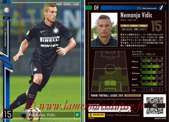Panini Football League 2015 - PFL12 - N° 010 - Nemanja VIDIC (Inter)